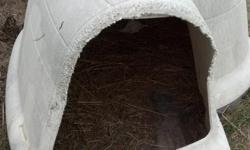 We have a igloo style dog house for sale it is in good shape...brand new 100.00 bought at tsc..email if interested..