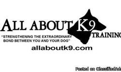 -------------------------------------------------------------------------------- At All About K9 our focus is in-board training. Your dog will stay with us at our facility and we will train your dog for you. At the end of there program we will teach you